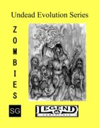 Undead Evolution Series: Zombies (Legend)