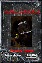 Inhabitants of the Dark: Savage Drow (Legend)