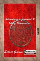 Adventurers Journal 4: Holy Vindicator (Pathfinder)