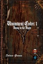 Unnatural Codex 1: Bump in the Night (d6)