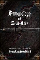 Demonology and Devil-Lore: Demon Lore Series I