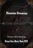Elizabethan Demonology: Demon Lore Series Book III