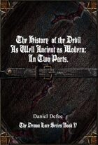 History of the Devil: Demon Lore Series Book V