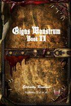 Gigas Monstrum: Book II