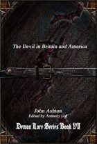 The Devil in Britain and America: Demon Lore Series Book VI