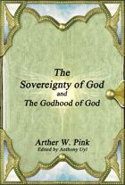 The Sovereignty of God and The Godhood of God