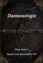 Daemonologie: Demon Lore Series Book VIII