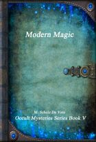 Modern Magic: Occult Mysteries Series V