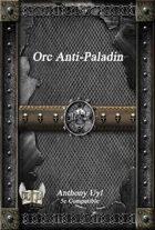 Orc Anti-Paladin (5e)