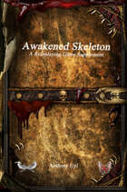 Awakened Skeleton A Roleplaying Game Supplement