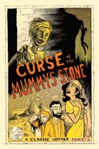 Classic Horror Comics: Curse of the Mummy\'s Stone