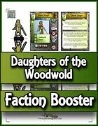 ITF Faction Booster - Daughters of the Woodwold