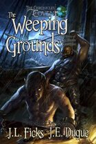 The Weeping Grounds: The Chronicles of Covent