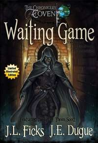 Waiting Game: The Chronicles of Covent