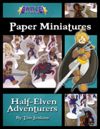 Battle! Studio Paper Miniatures: Half-Elven Adventurers