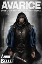 Avarice (Pyrrh Considerable Crimes Division Book One)