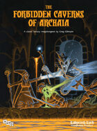 The Forbidden Caverns of Archaia Kickstarter Package