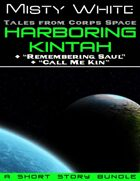 Harboring Kintah: bundled with two related stories