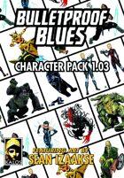 Bulletproof Blues Character Pack 001.02