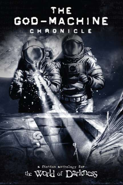 The God-Machine Chronicle Anthology