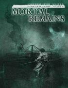 Hunter: Mortal Remains