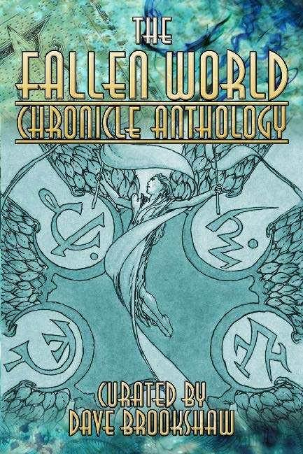 The Fallen World Chronicle Anthology