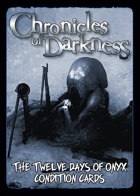 The Twelve Days of Onyx Condition Cards