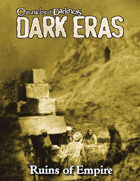 Dark Eras: Ruins of Empire (Mummy: the Curse)
