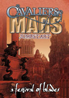 A Festival of Blades: A Cavaliers of Mars Jumpstart
