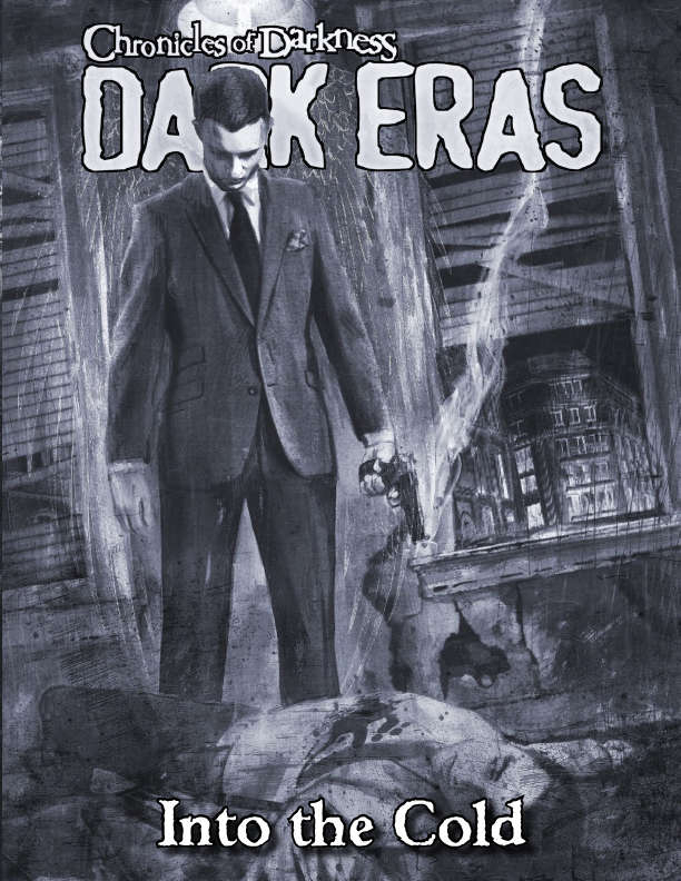 Dark Eras: Into the Cold (Demon: the Descent) - Onyx Path