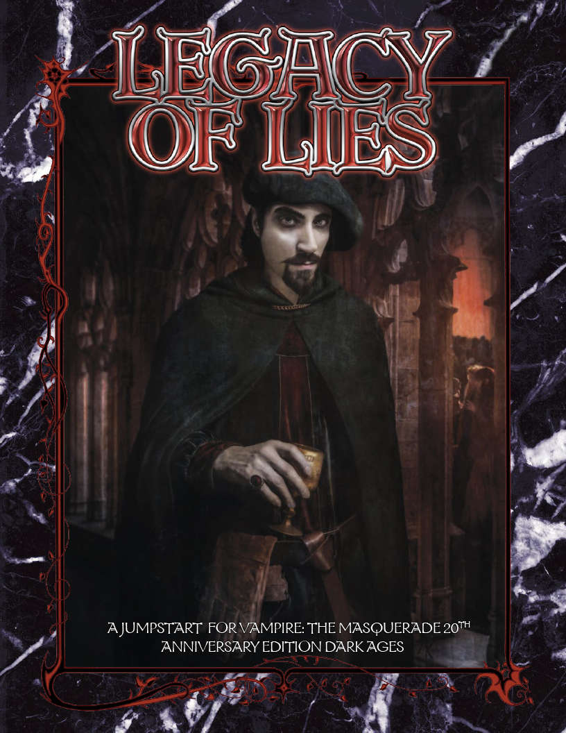 Legacy of Lies: A V20 Dark Ages Jumpstart