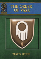 The Order of Vaxx