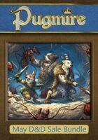 May D&D Sale - Pugmire [BUNDLE]