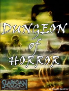 Dungeon of Horror - Slarecian Vault
