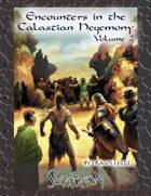 Encounters in the Calastian Hegemony Volume 2