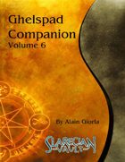 Ghelspad Companion - Volume 6
