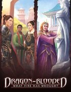 Dragon-Blooded: What Fire Has Wrought Wallpaper