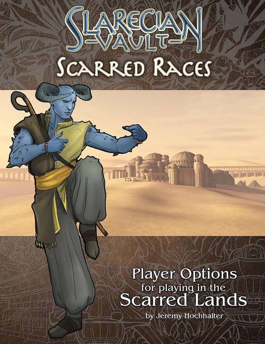 Scarred Races: Player Options for the Scarred Lands - Onyx Path Publishing    Slarecian Vault   DriveThruRPG com