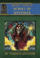 Morty Corgi's Scroll of Mysteries