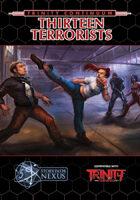 Thirteen Terrorists