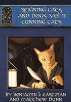 Reigning Cats and Dogs Vol. II: Cunning Cats
