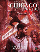 The Chicago Folios (Vampire: the Masquerade 5th Edition)
