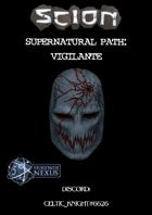 Supernatural Path: Vigilante