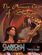 The Pleasure City of Shelzar