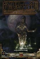 Trinity: Stellar Frontier: Psi Order Upeo wa Macho & Extrasolar Space Sourcebook