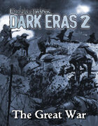 Dark Eras 2: The Great War