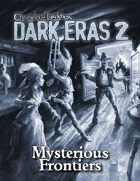 Dark Eras 2: Mysterious Frontiers