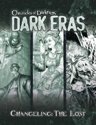 Dark Eras: Changeling the Lost Compilation