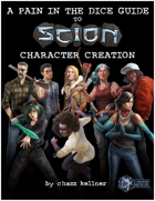 A Pain in the Dice Guide to Scion Character Creation