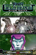 Trinity Field Report: Alien Races